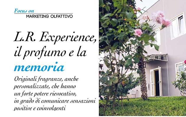 L.R. Experience, il profumo e la memoria