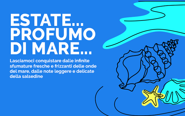 Estate… Profumo di mare…